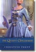 Buy *The Queen's Dollmaker* by Christine Trent online