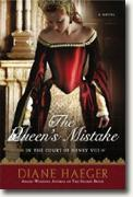 *The Queen's Mistake: In the Court of Henry VIII* by Diane Haeger