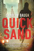 *Quicksand: (A Detective Nora Khalil Novel)* by Carolyn Baugh