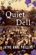 Buy *Quiet Dell* by Jayne Anne Phillips online