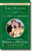 *Rake's Ransom/A Loyal Companion* by Barbara Metzger