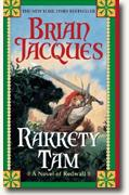 Buy *Rakkety Tam: A Tale from Redwall* by Brian Jacques