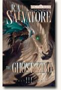 Buy *The Ghost King: Transitions, Book III* by R.A. Salvatore
