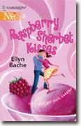 Buy *Raspberry Sherbet Kisses* by Ellyn Bache online