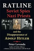 Buy *Ratline: Soviet Spies, Nazi Priests, and the Disappearance of Adolf Hitler* by Peter Levenda online