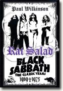 Buy *Rat Salad: Black Sabbath, The Classic Years, 1969 - 1975* by Paul Wilkinson online