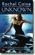 Buy *Unknown (Outcast Season, Book 2)* by Rachel Caine online