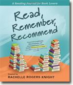 Buy *Read, Remember, Recommend: A Reading Journal for Book Lovers* by Rachelle Rogers Knight online