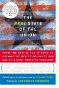 Buy *The Real State of the Union: From the Best Minds in America, Bold Solutions to the Problems Politicians Dare Not Address* online