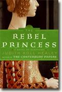 *The Rebel Princess* by Judith Koll Healey
