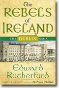 Buy *The Rebels of Ireland: The Dublin Saga* by Edward Rutherfurd online