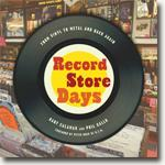 Buy *Record Store Days: From Vinyl to Digital and Back Again* by Gary Calamar and Phil Gallo online