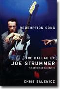 *Redemption Song: The Ballad of Joe Strummer* by Chris Salewicz