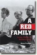 Buy *A Red Family: Junius, Gladys, and Barbara Scales* by Mickey Friedman online