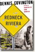 Redneck Riviera: Outlaws, Armadillos, and the Demise of an American Dream