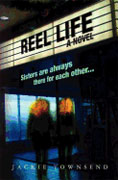 *Reel Life* by Jackie Townsend