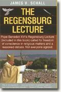 Buy *The Regensburg Lecture* by James V. Schall online