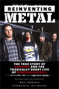Buy *Reinventing Metal: The True Story of Pantera and the Tragically Short Life of Dimebag Darrell* by Neil Danielsonline