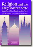 Buy *Religion and the Early Modern State: Views from China, Russia, and the West* online