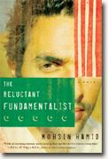 *The Reluctant Fundamentalist* by Mohsin Hamid