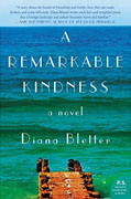 *A Remarkable Kindness* by Diana Bletter