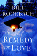 Buy *The Remedy for Love* by Bill Roorbachonline