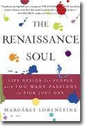 Buy *The Renaissance Soul: Life Design for People with Too Many Passions to Pick Just One* online