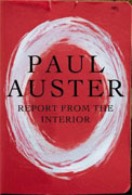 Buy *Report from the Interior* by Paul Austeronline