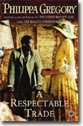 Buy *A Respectable Trade* by Philippa Gregory online