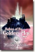 Marilyn Peake's *Return of the Golden Age: Book III of The Fisherman's Son Trilogy