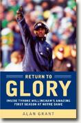 Buy *Return to Glory: Inside Tyrone Willingham's Amazing First Season at Notre Dame* online