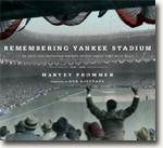 Buy *Remembering Yankee Stadium: An Oral and Narrative History of The House That Ruth Built* by Harvey Frommer online