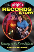 Buy *The Rhino Records Story: The Revenge of the Music Nerds* by Harold Bronsono nline