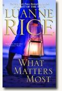 Buy *What Matters Most* by Luanne Rice online