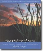 Buy *The Richest of Fare: Seeking Spiritual Security in the Sonoran Desert* online