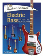 Buy *The Rickenbacker Electric Bass: 50 Years as Rock's Bottom* by Paul D. Boyeronline