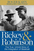 *Rickey and Robinson: The True Untold Story of the Integration of Baseball* by Roger Kahn