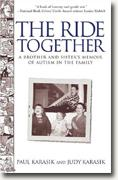 Buy *The Ride Together: A Brother and Sister's Memoir of Autism in the Family* online
