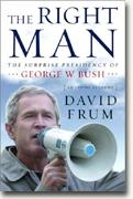 Buy *The Right Man: The Surprise Presidency of George W. Bush* online