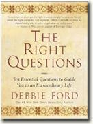 Buy *The Right Questions: Ten Essential Questions To Guide You To An Extraordinary Life* online