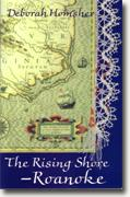 Buy *The Rising Shore - Roanoke* by Deborah Homsher online