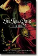Buy *The Rival Queens: A Novel of Artifice, Gunpowder and Murder in Eighteenth-Century London* online