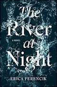 Buy *The River at Night* by Erica Ferencikonline