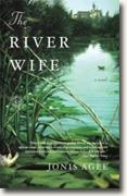 *The River Wife* by Jonis Agee