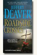 Buy *Roadside Crosses: A Kathryn Dance Novel* by Jeffery Deaver online