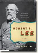 *Robert E. Lee (Penguin Lives Biographies)* by Roy Blount