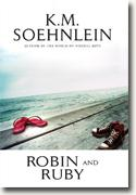 Buy *Robin and Ruby* by K.M. Soehnlein online