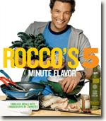 Buy *Rocco's Five Minute Flavor: Fabulous Meals with 5 Ingredients in 5 Minutes* by Rocco DiSpirito online
