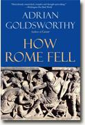 Buy *How Rome Fell: Death of a Superpower* by Adrian Goldsworthy online