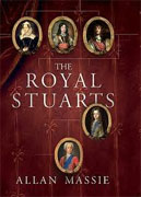 Buy *The Royal Stuarts: A History of the Family That Shaped Britain* by Allan Massie online